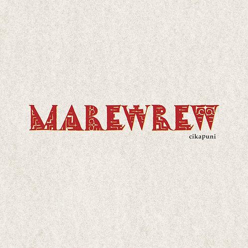 MAREWREW / cikapuni (CD) / UBCA-1051