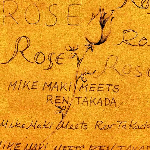 マイク眞木 meets 高田漣 / ROSE (CD) / UBCA-1007