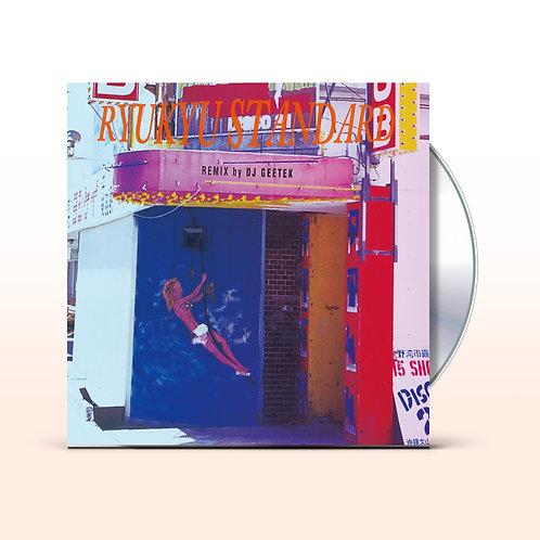 DJ GEETEK / RYUKYU STANDARD (CD) / UBCA-1062