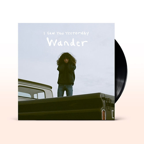 I Saw You Yesterday / Wander (7inch アナログ盤) / TBV-0003