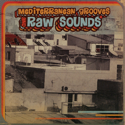 V.A. /Mediterranean Grooves And Raw Sounds (CD) / UBCA-1034