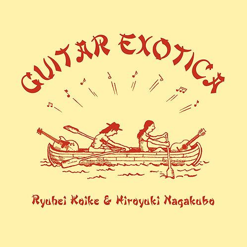 小池龍平&長久保寛之 / GUITAR EXOTICA (CD-オリジナル特典付き-) / UBCA-1027