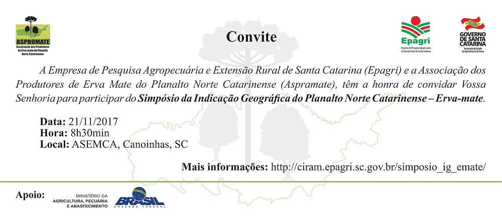Convite para o Simpósio da Indicação Geográfica do Planalto Norte Catarinense - Erva Mate