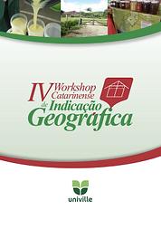 Anais IV Workshop Catarinense de Indicação Geográfica
