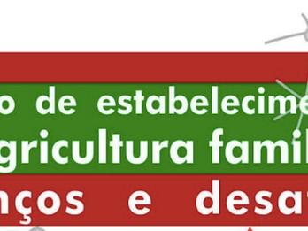 Gestão de estabelecimentos da agricultura familiar: avanços e desafios