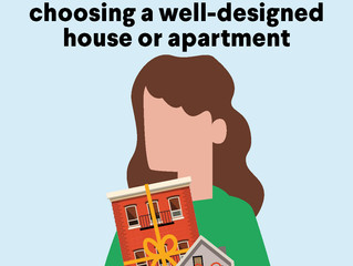 What to look for when choosing a well-designed house or apartment?