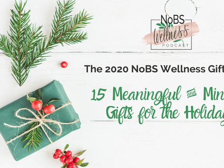 The 2020 NoBS Wellness Gift Guide