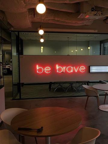 Be Brave Neon Signage Melbourne.jpg