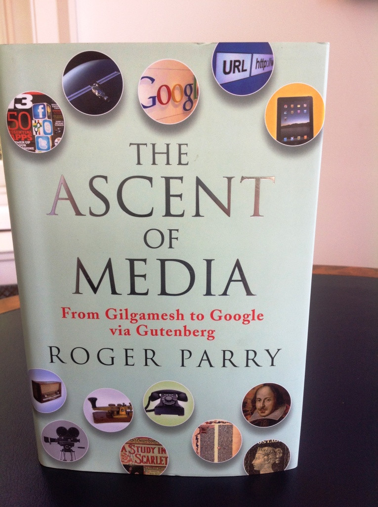 The Ascent of Media | Roger Parry