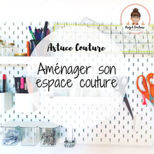 Aménager et ranger un atelier couture