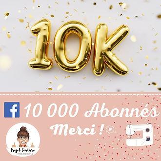 10 000 Abonnés concours et defi couture