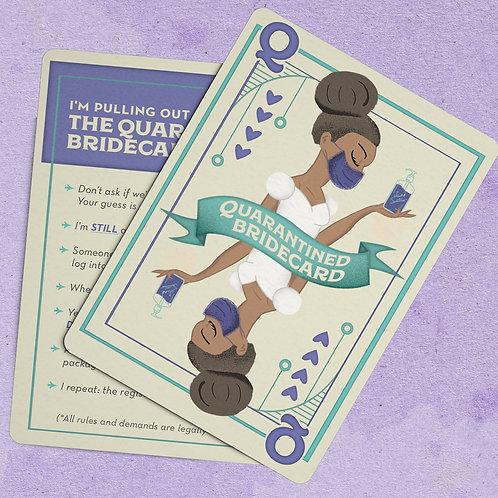 Quarantined Bridecard - African-American