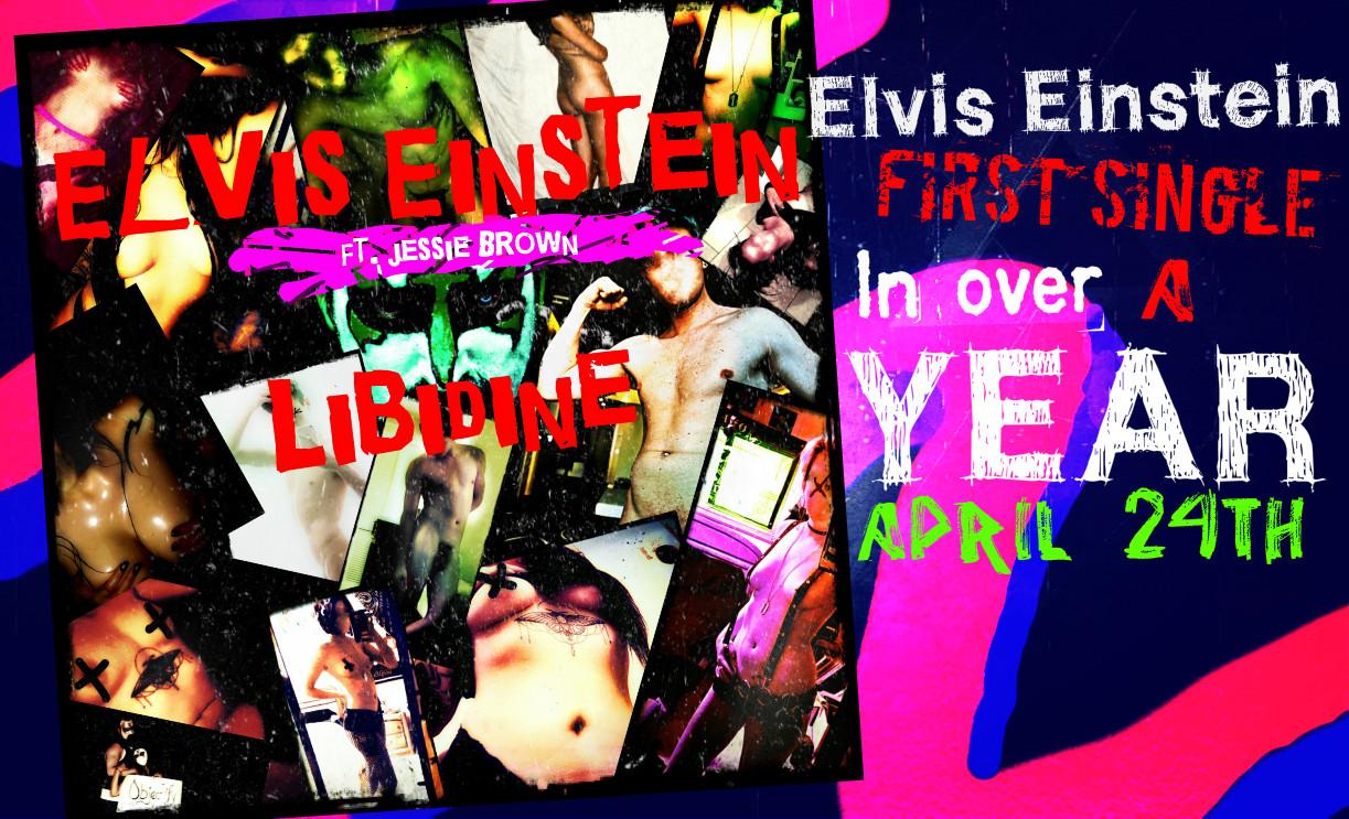 Elvis Einstein - Libidine (feat. Jessie Brown)