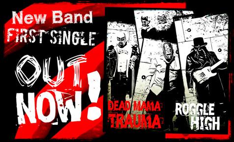 """NEW ARTISTS, """"Dead Mama Trauma"""""""
