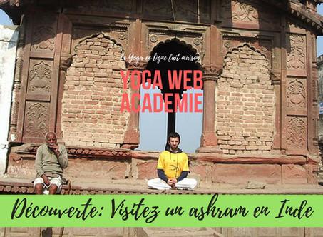 Partir dans un ashram pour pratiquer le Yoga ! [article et vidéo]