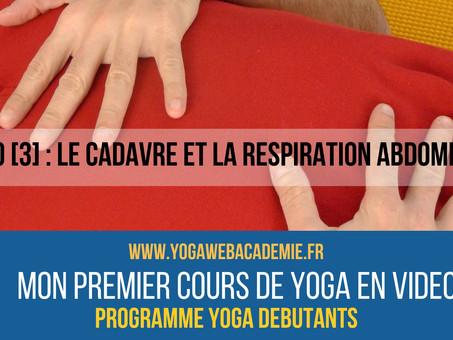 YOGA EN LIGNE DEBUTANTS [3] - Le Cadavre et la Respiration Abdominale