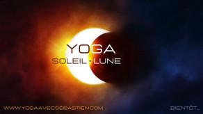 YOGA SOLEIL + LUNE  -  Bientôt...