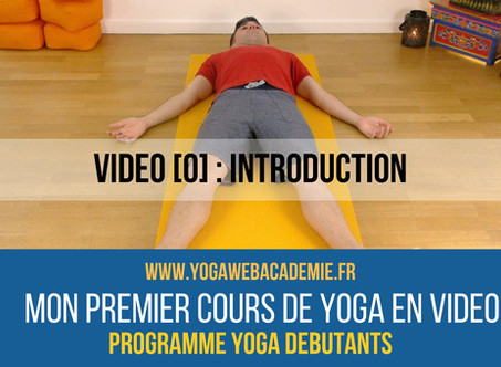 YOGA EN LIGNE POUR DEBUTANTS [0] - Introduction
