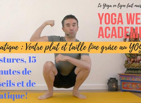 YOGA EN LIGNE : Gagner en force et en finesse grâce au YOGA, les miracles du GAINAGE !