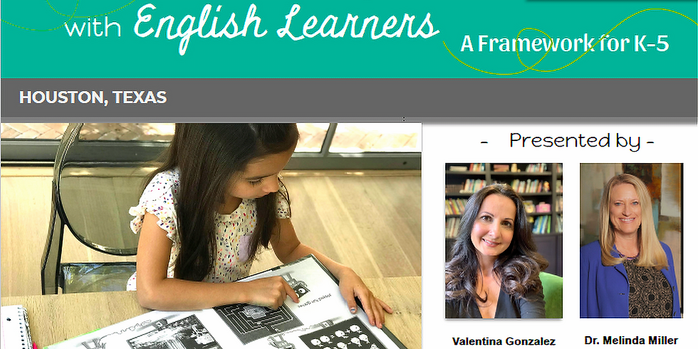 Reading & Writing with English Learners: A Framework for k-5 (Full Day Conference in Houston)