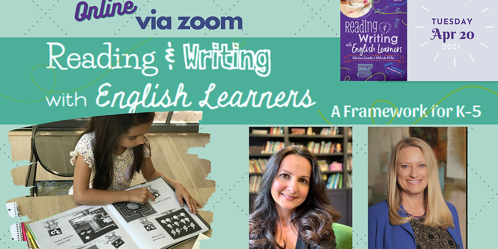 Reading & Writing with English Learners (3 hour Session) 9am-12pm CST
