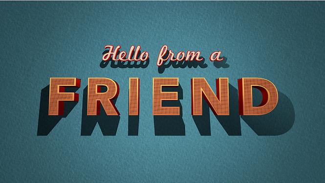 Hello from a Friend Screenshot Logo.png