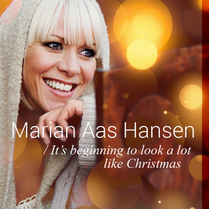 Marian Aas Hansen | It's Beginning to Look a Lot Like Christmas