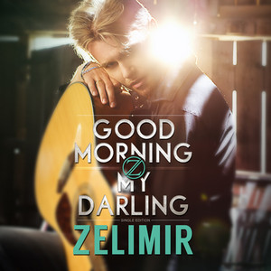 Zelimir Good Morning My Darling CD Cover