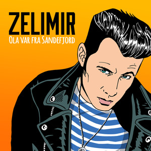 Zelimir - Ola Var Fra Sandefjord CD Cover