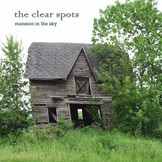 DW002  The Clear Spots / Mansion in the Sky
