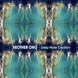 DW031  Brother Ong / Deep Water Creation