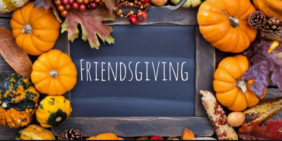 3rd Annual Friendsgiving Event