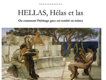 HELLAS, Hélas et las... (ou comment l'héritage grec est tombé en ruines)