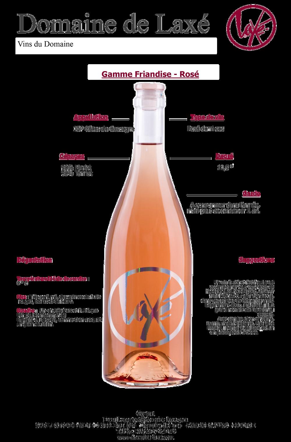 Friandise rosé, Domaine de Laxé.