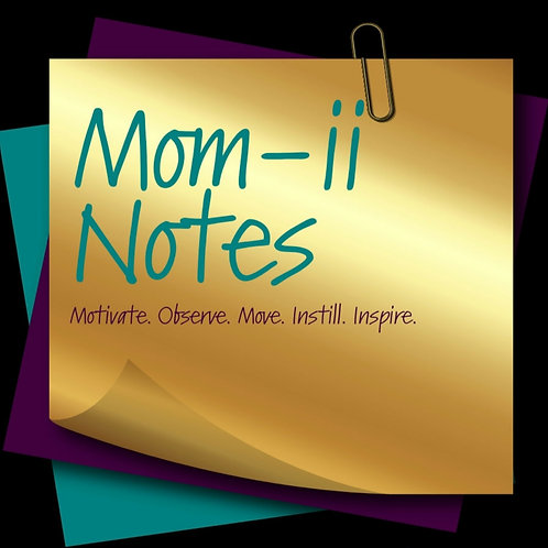 Mom-ii Notes