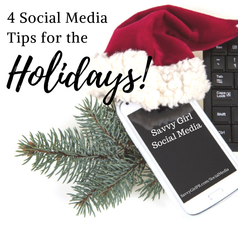 Small Business Social Media Tips for the Holidays by Savvy Girl PR + Marketing