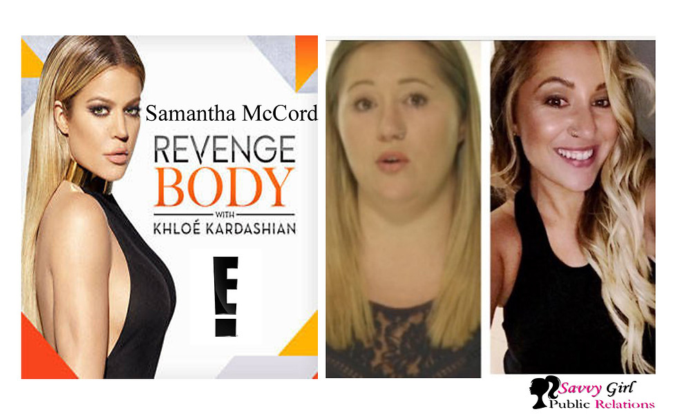 Khloe Kardashian and Samantha McCord Revenge Body on E! by Savvy Girl Public Relations in Los Angeles