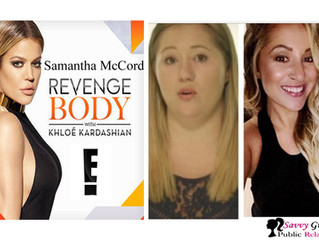 Khloe Kardashian Revenge Body Reality Star Samantha McCord Represented by Los Angeles' Savvy Gir