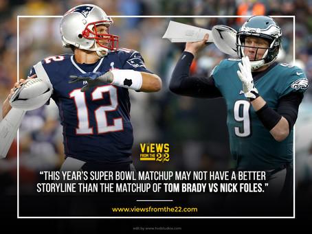 Super Bowl 52 Matchups::-foles vs brady