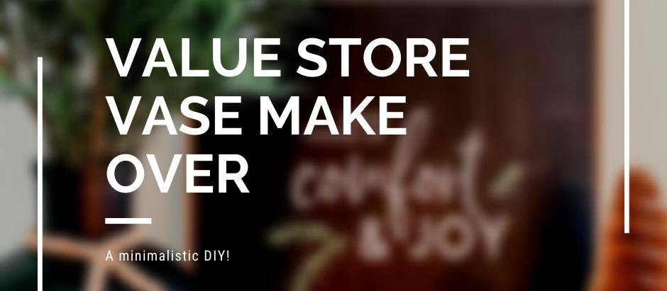 Value Store Vase Make Over