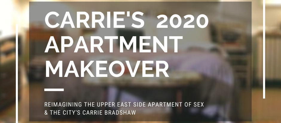Carrie's 2020 Apartment Makeover