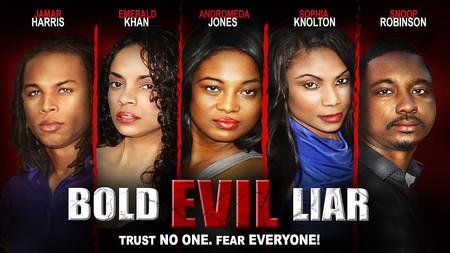 Bold, Evil, Liar!