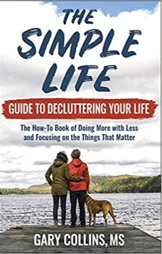 The Simple Life: Guide to Decluttering Your Life