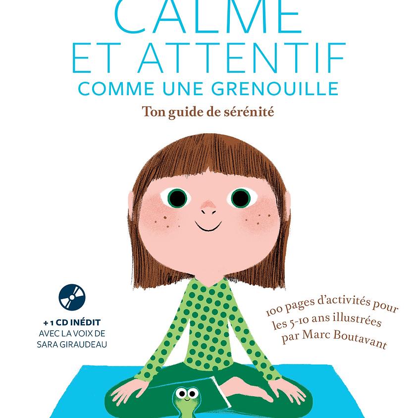 """Programme 8-12ans """"L'attention ça marche  Calme et attentif comme une grenouille"""" (1)"""