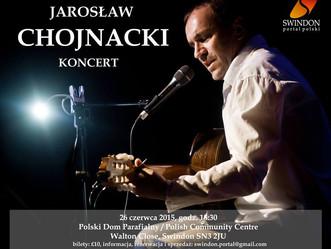 Już niedługo koncert Jarosława Chojnackiego