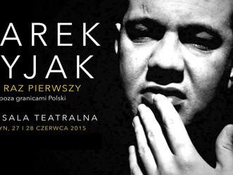 Marek Dyjak już wkrótce wystąpi w Londynie!