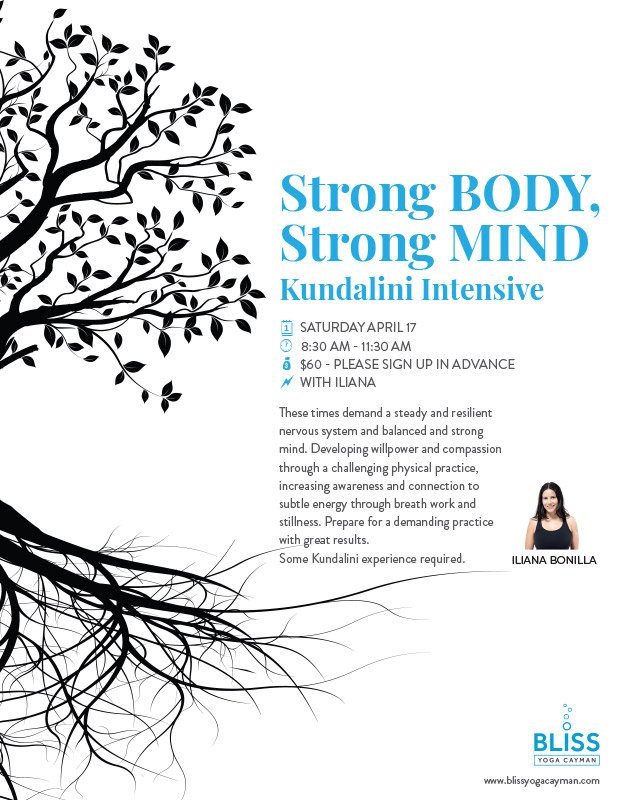 Strong Body, Strong Mind Kundalini Intensive