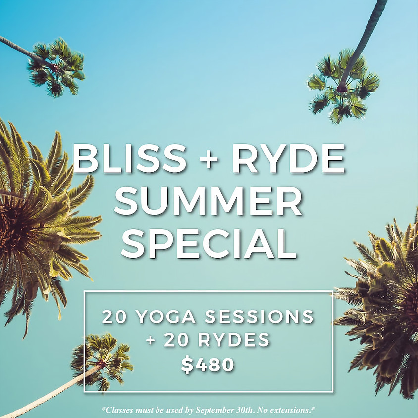 Bliss + Ryde Special