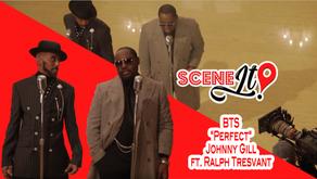 "BTS ""Perfect"" Johnny Gill ft Ralph Tresvant"