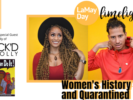 Women's History gets Rock'd by Holly (Quarantine Edition)